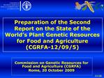 Preparation of the Second Report on the State of the World s Plant Genetic Resources for Food and Agriculture CGRFA-12
