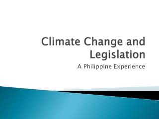 Climate Change and Legislation