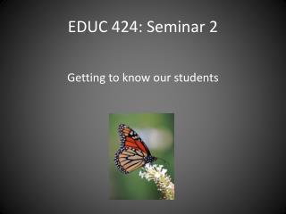 EDUC 424: Seminar 2