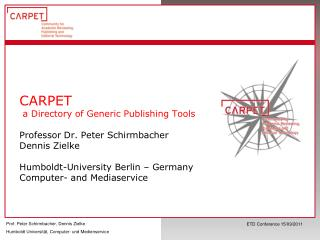 Agenda Activities at Humboldt-University in the field of ETD�s.  introduction the CARPET-Project