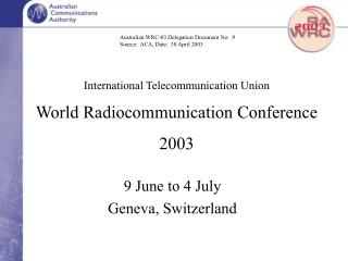 International Telecommunication Union World Radiocommunication Conference 2003