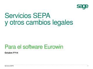 Servicios SEPA  y  otros cambios legales