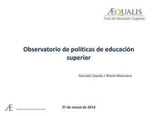 Observatorio de políticas de educación superior