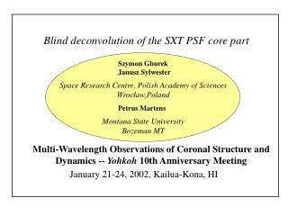 Blind deconvolution of the SXT PSF core part