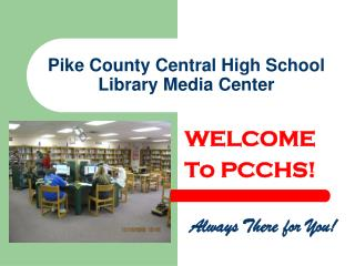 Pike County Central High School Library Media Center