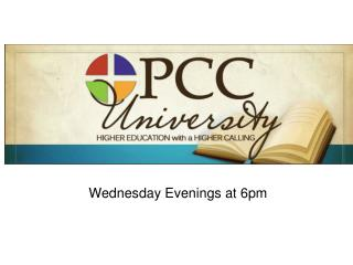 Wednesday Evenings at 6pm