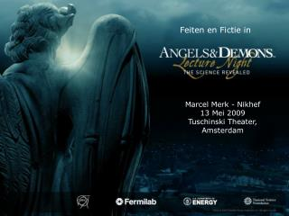 Marcel Merk - Nikhef 13 Mei 2009 Tuschinski Theater, Amsterdam
