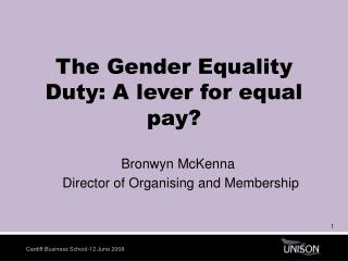 The Gender Equality Duty: A lever for equal pay?