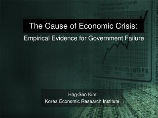 The Cause of Economic Crisis: