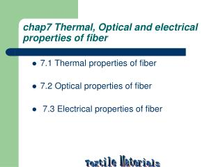 chap7 Thermal, Optical and electrical properties of fiber