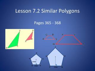 Lesson  7.2 Similar Polygons