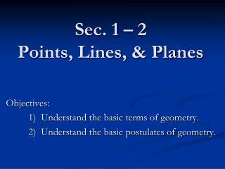 Sec. 1 –  2  Points, Lines, & Planes