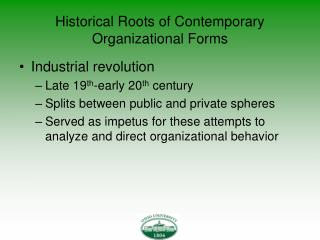 Historical Roots of Contemporary Organizational Forms