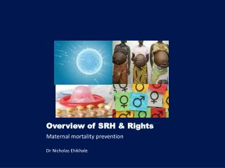 Overview of SRH & Rights