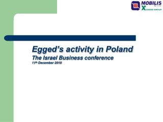 Egged�s activity in Poland The Israel Business conference 11 th  December 2010