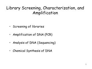 Library Screening, Characterization, and Amplification