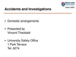 Accidents and Investigations