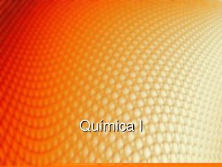 Qu�mica  I