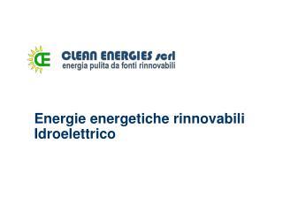 Energie energetiche rinnovabili Idroelettrico