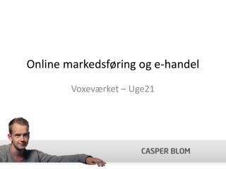Online  markedsføring og e-handel