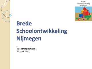 Brede  Schoolontwikkeling  Nijmegen