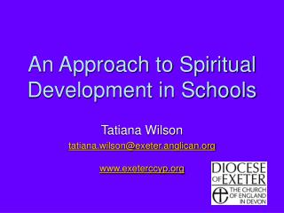 An Approach to Spiritual Development in Schools