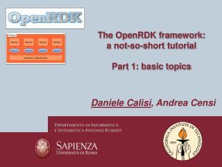 The OpenRDK framework: a not-so-short tutorial Part 1: basic topics