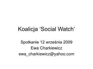 Koalicja 'Social Watch'