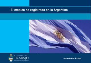 El empleo no registrado en la Argentina