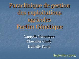 Paraclinique de gestion des exploitations agricoles Partim Génétique