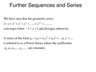 Further Sequences and Series