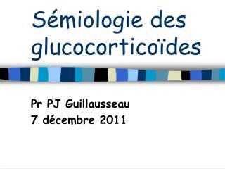 Sémiologie des glucocorticoïdes