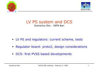 LV PS system and DCS Domenico Elia � INFN Bari