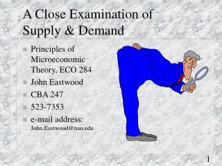 A Close Examination of Supply  Demand