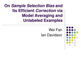 Wei Fan Ian Davidson