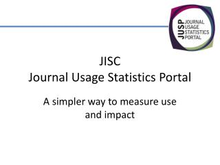JISC  Journal Usage Statistics Portal