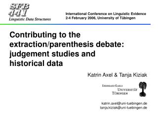 Contributing to the extraction/parenthesis debate:  judgement studies and  historical data