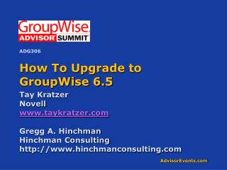 How To Upgrade to GroupWise 6.5