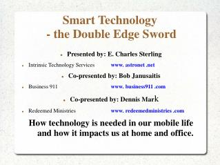 Smart Technology  - the Double Edge Sword