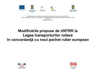Noul pachet rutier european Regulamentul 1071/2009 Regulamentul 107 2 /2009 Regulamentul 1073/2009