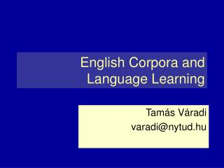 English Corpora and Language Learning