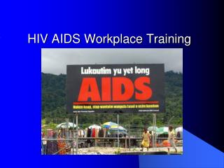 HIV AIDS Workplace Training