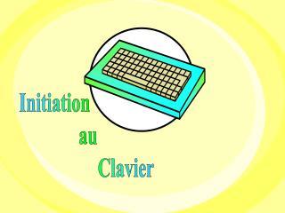 Initiation                au                       Clavier