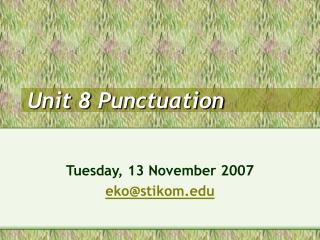 Unit 8 Punctuation