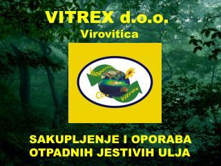 VITREX d.o.o. Virovitica