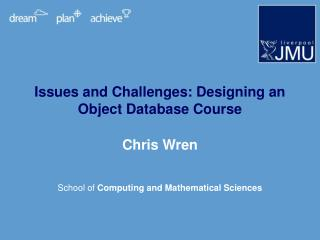 Issues and Challenges: Designing an Object Database Course