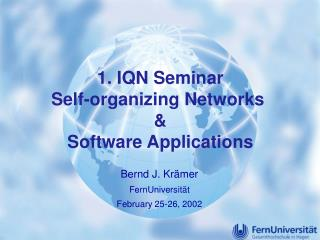 1. IQN Seminar Self-organizing Networks  & Software Applications