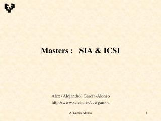 Masters :   SIA & ICSI