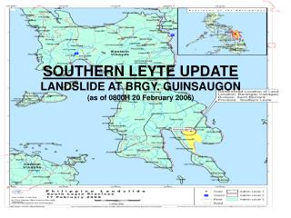 SOUTHERN LEYTE UPDATE LANDSLIDE AT BRGY. GUINSAUGON (as of 0800H 20 February 2006)