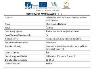 IDENTIFIKÁTOR MATERIÁLU: EU - 6 - 5
